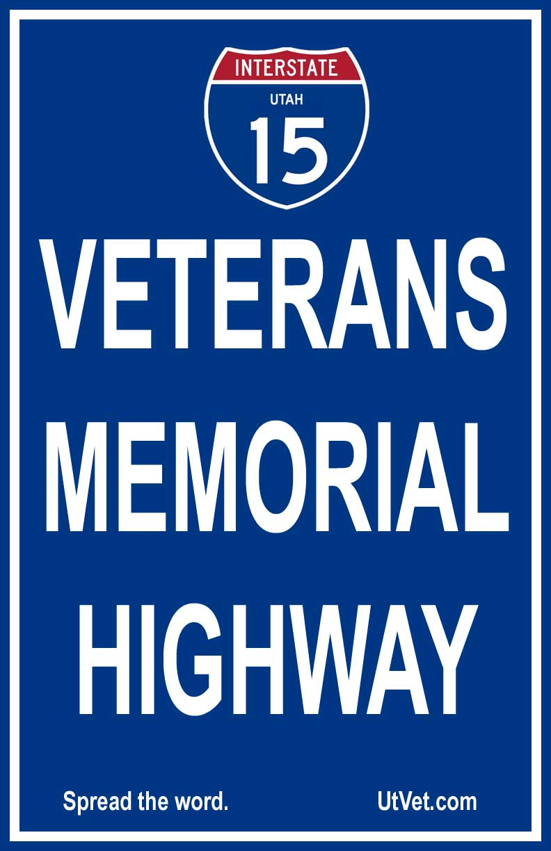 In Utah Interstate 15 is the Veterans Memorial Highway